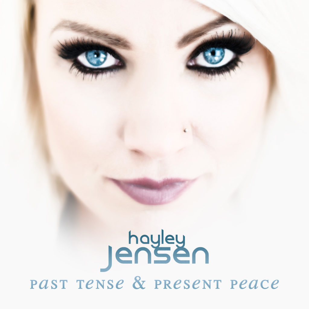 Hayley Jensen - Past Tense & Present Peace
